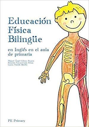 EDUCACIÓN FÍSICA BILINGÜE: EN INGLÉS EN EL AULA DE PRIMARIA