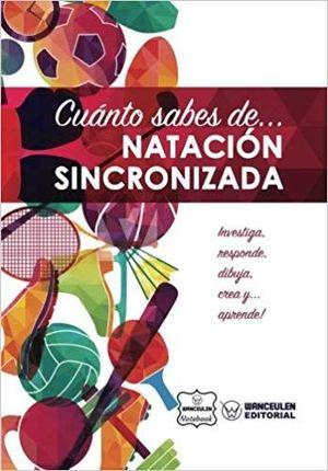 CUÁNTO SABES DE NATACIÓN SINCRONIZADA (CUADERNO)