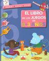 EL LIBRO DE LOS JUEGOS DE 0-3 AÑOS
