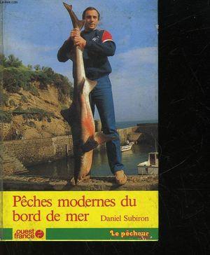 PECHES MODERNES DU BORD DE MER