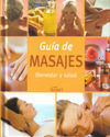 GUÍA DE MASAJES. BIENESTAR Y SALUD