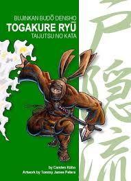 TOGAKURE RYU. TAIJUTSU NO KATA. BUJINKAN BUDO DENSHO