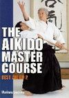 BEST AIKIDO 2: THE AIKIDO MASTER COURSE