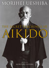 THE SECRETS TEACHING OF AIKIDO