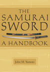 THE SAMURAI SWORD, A HANDBOOK