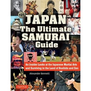 JAPAN. THE ULTIMATE SAMURAI GUIDE