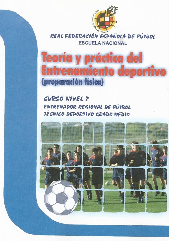 TEORIA Y PRACTICA DEL ENTRENAMIENTO DEPORTIVO (PREPARACIÓN FÍSICA) CURSO NIVEL-2