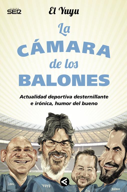 LA CÁMARA DE LOS BALONES: ACTUALIDAD DEPORTIVA DESTERNILLANTE E IRÓNICA, HUMOR DEL BUENO