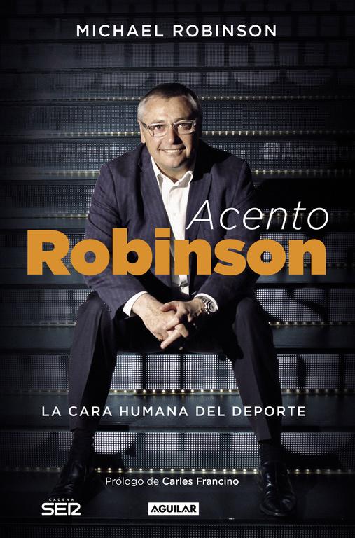 ACENTO ROBINSON. EL LADO HUMANO DEL DEPORTE