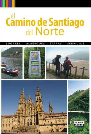 EL CAMINO DE SANTIAGO DEL NORTE