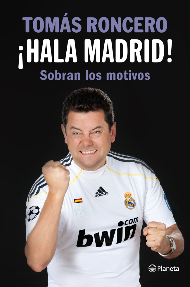 ¡HALA MADRID! SOBRAN LOS MOTIVOS
