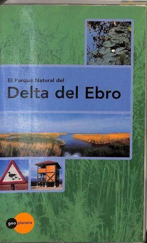 EL PARQUE NACIONAL DEL DELTA DEL EBRO