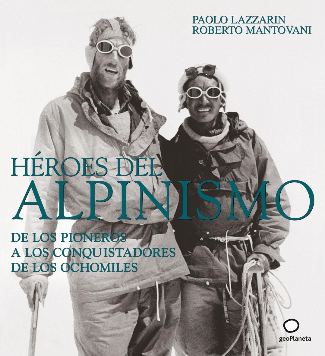 HÉROES DEL ALPINISMO