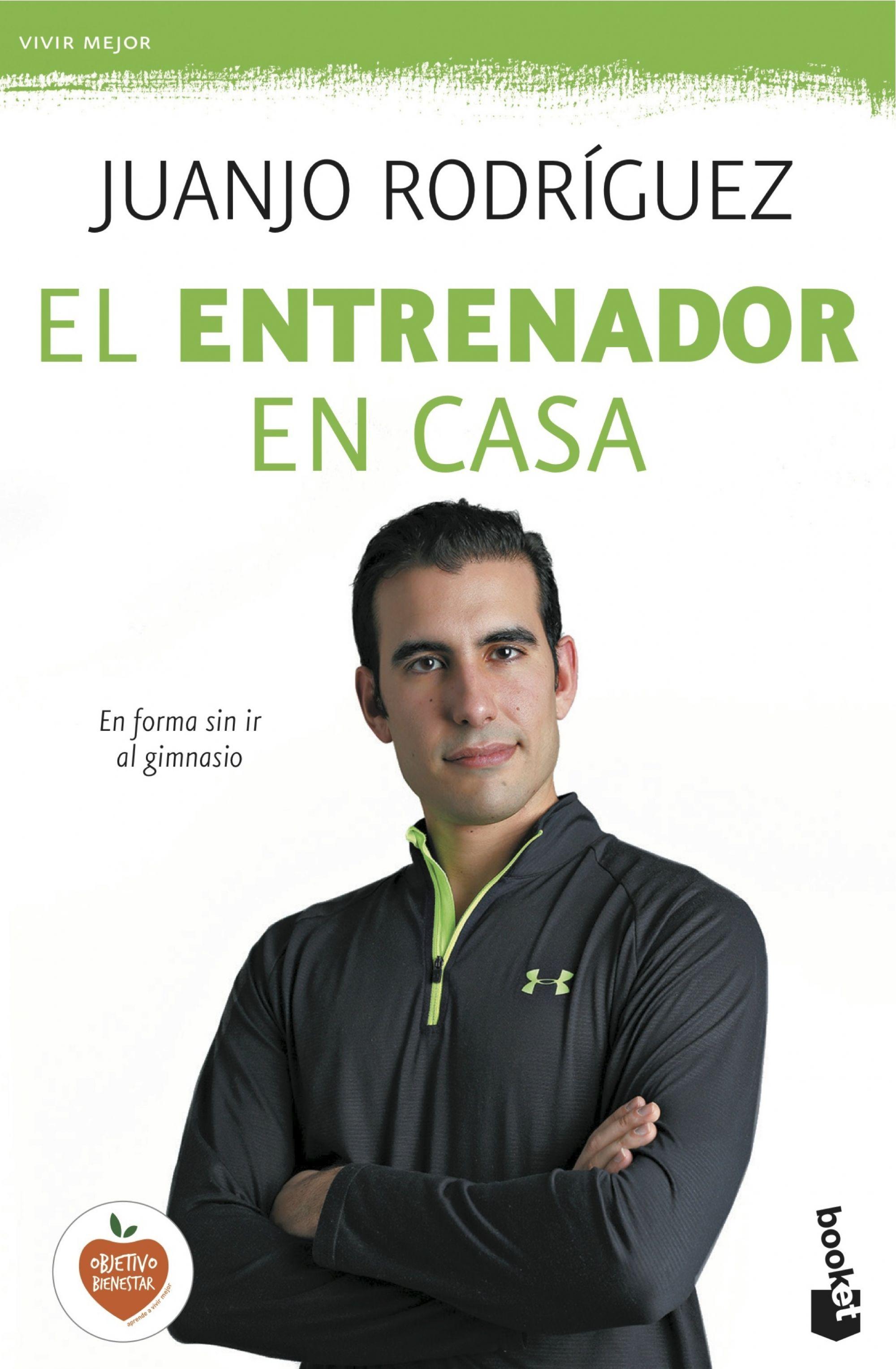 EL ENTRENADOR EN CASA. EN FORMA SIN IR AL GIMNASIO