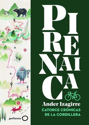 PIRENAICA. CATORCE CRÓNICAS DE LA CORDILLERA