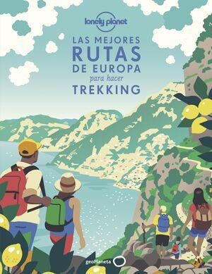 LAS MEJORES RUTAS DE EUROPA PARA HACER TREKKING