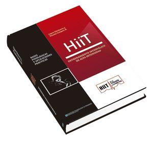 HIIT: ENTRENAMIENTO INTERVÁLICO DE ALTA INTENSIDAD. BASES FISIOLÓGICAS Y APLICACIONES PRÁCTICAS