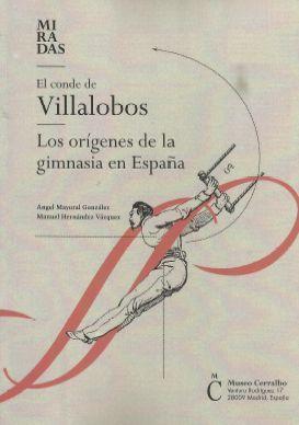EL CONDE VILLALOBOS. LOS ORÍGENES DE LA GIMNASIA EN ESPAÑA
