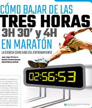 COMO BAJAR DE LAS 3 HORAS, 3H 30