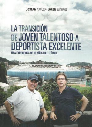 TRANSICIÓN DE JOVEN TALENTOSO A DEPORTISTA EXCELENTE