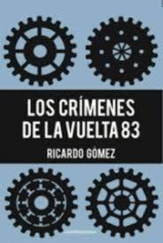 LOS CRÍMENES DE LA VUELTA 83