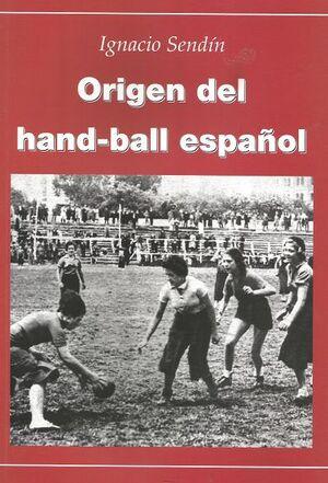 ORIGEN DEL HAND-BALL ESPAÑOL