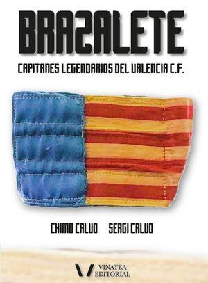BRAZALETE. CAPITANES LEGENDARIOS DEL VALENCIA C.F.