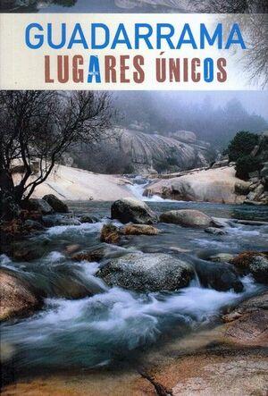 GUADARRAMA. LUGARES ÚNICOS