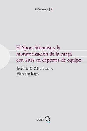 EL SPORT SCIENTIST Y LA MONITORIZACIÓN DE LA CARGA CON EPTS EN DEPORTES DE EQUIPO
