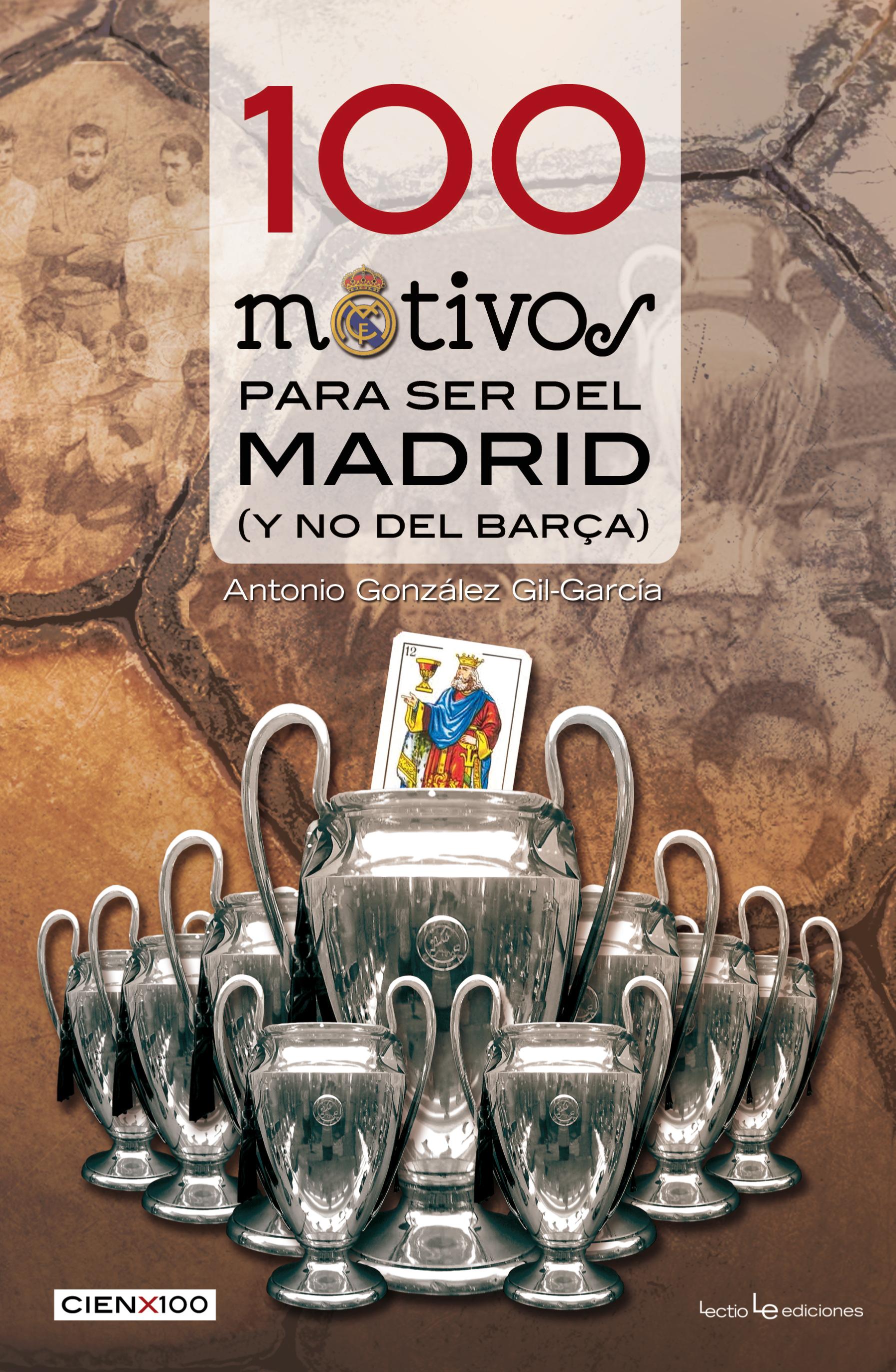 100 MOTIVOS PARA SER DEL MADRID...Y NO DEL BARÇA