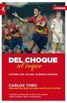 DEL CHOQUE AL TOQUE. HISTORIA DEL FÚTBOL OLÍMPICO ESPAÑOL