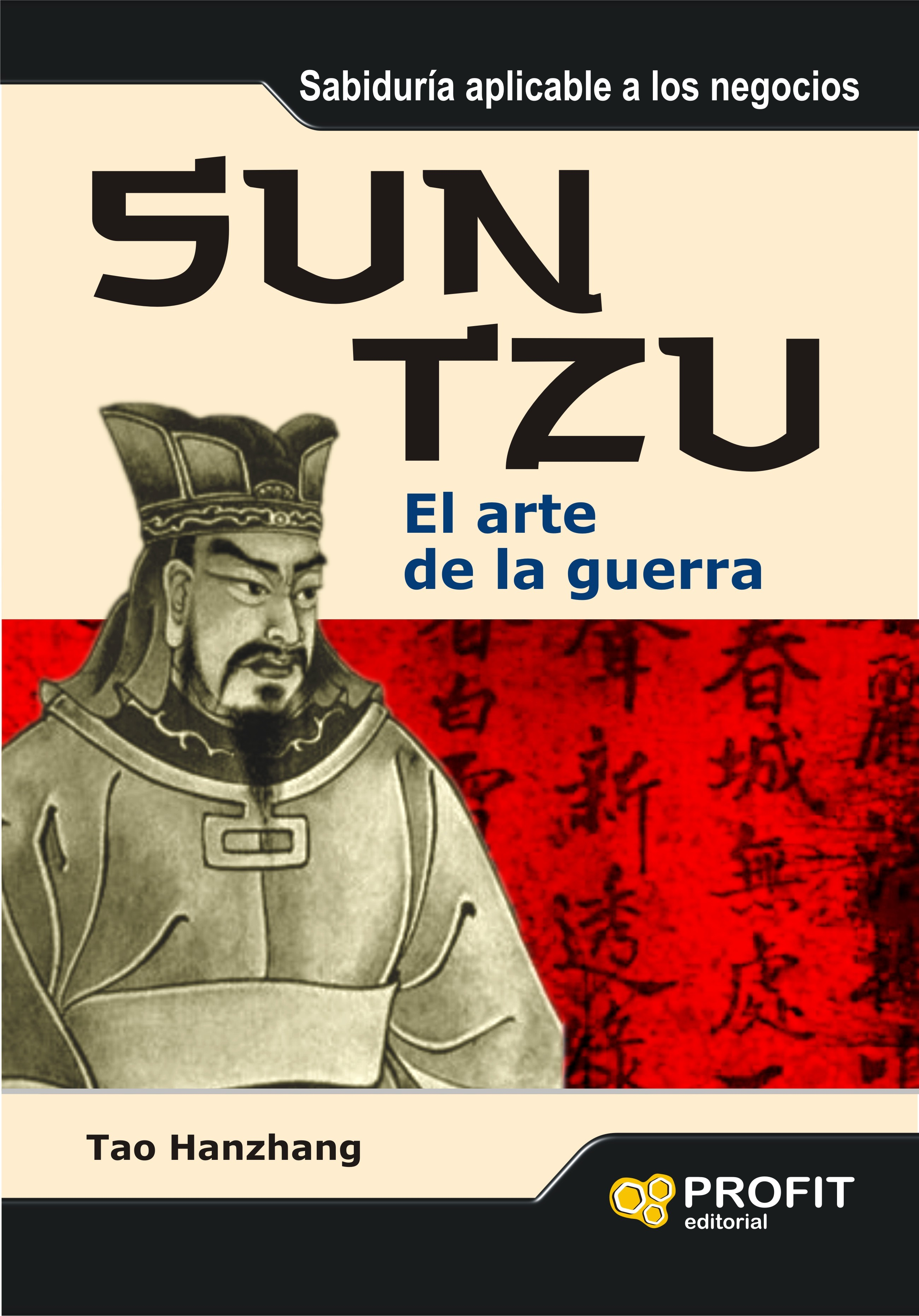 SUN TZU. EL ARTE DE LA GUERRA