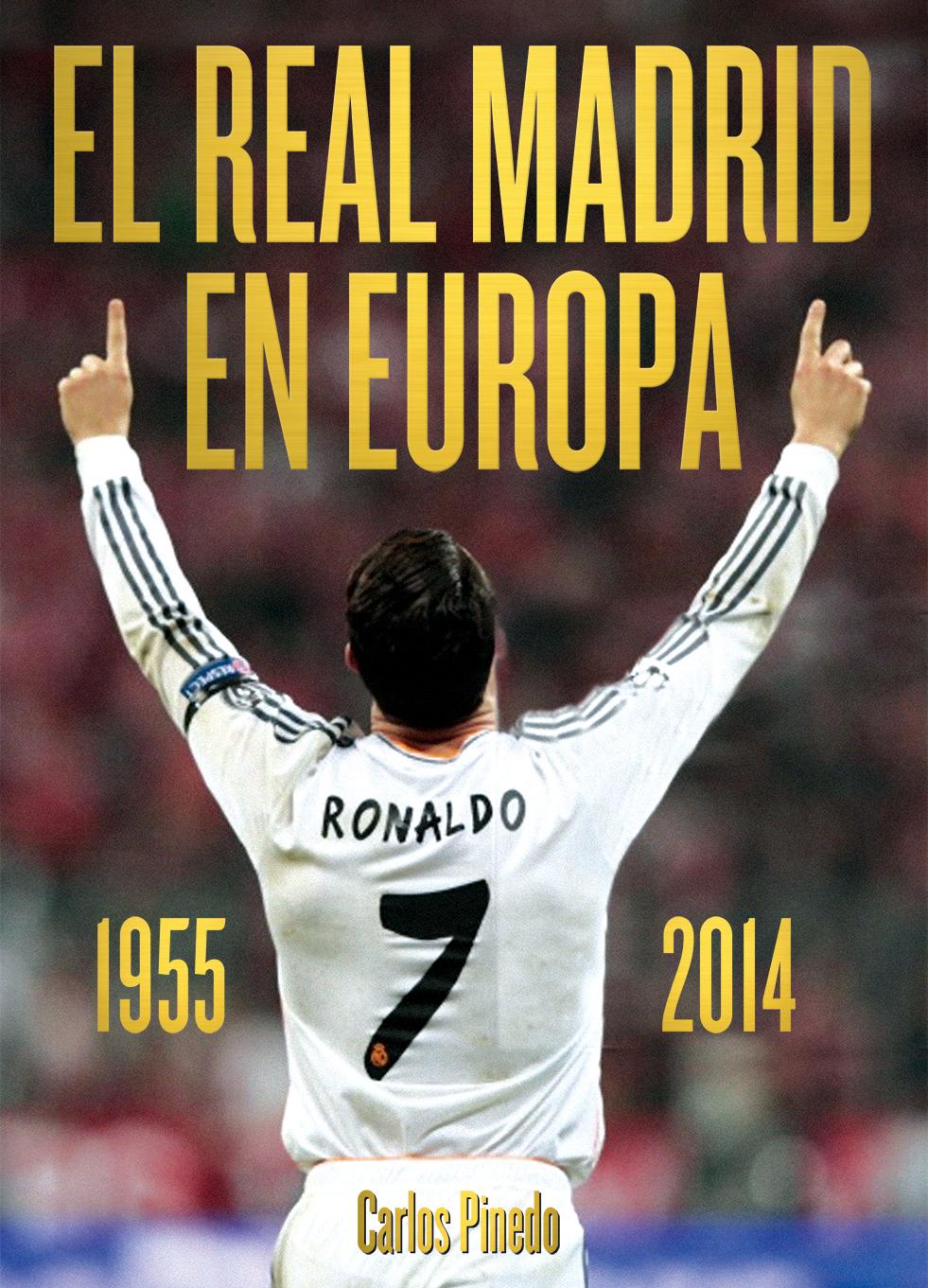 EL REAL MADRID EN EUROPA 1955-2014