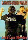 PROTOCOLO INTERNACIONAL DE DEFENSA PERSONAL POLICIAL