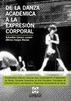 DE LA DANZA ACADÉMICA A LA EXPRESIÓN CORPORAL: FUNDAMENTOS TEÓRICOS COMUNES DE CONSERVATORIOS PROFES