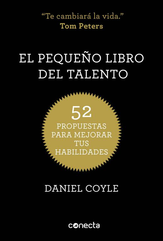 EL PEQUEÑO LIBRO DEL TALENTO. 52 PROPUESTAS PARA MEJORAR TUS HABILIDADES