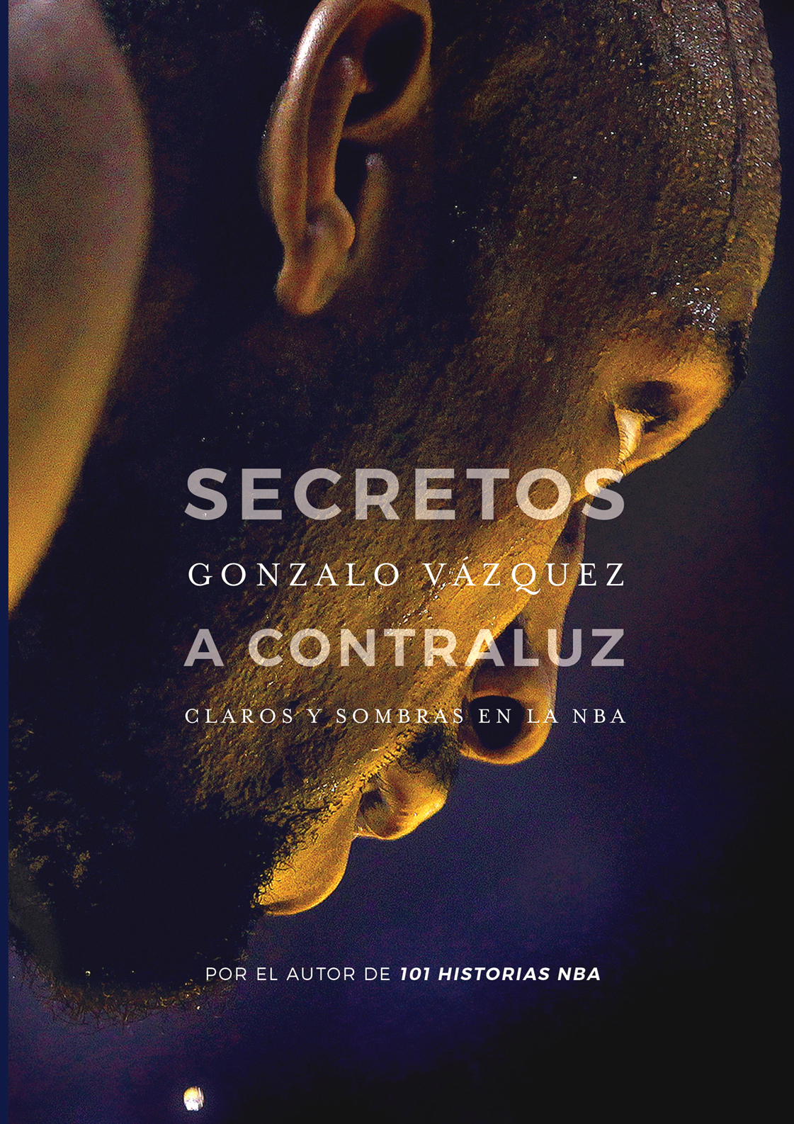 SECRETOS A CONTRALUZ. CLAROS Y SOMBRAS EN LA NBA