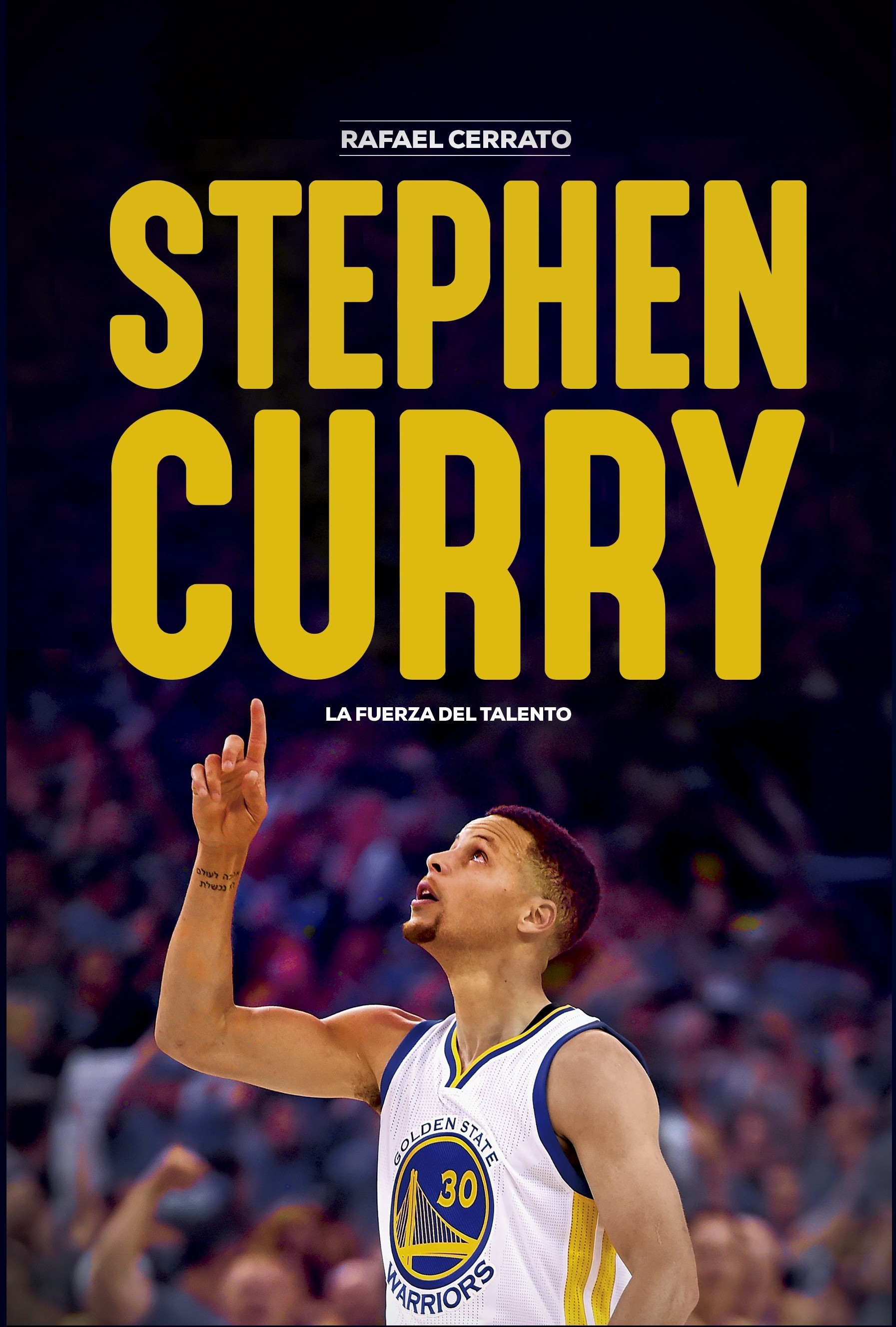 STEPHEN CURRY: LA FUERZA DEL TALENTO