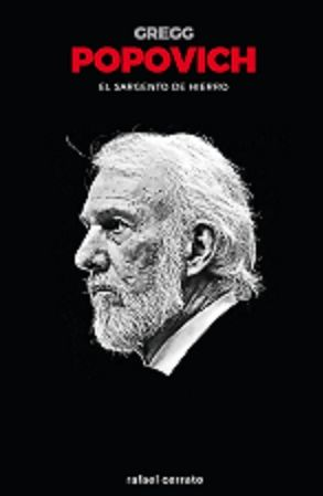 GREGG POPOVICH, EL SARGENTO DE HIERRO