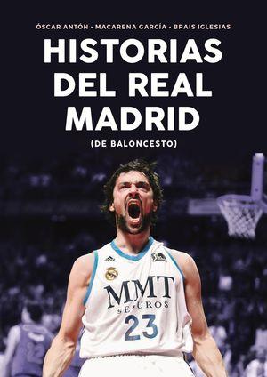 HISTORIAS DEL REAL MADRID (DE BALONCESTO)