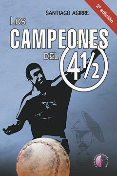LOS CAMPEONES DEL 4 1/2