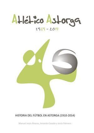 ATLÉTICO ASTORGA. 1969-2014