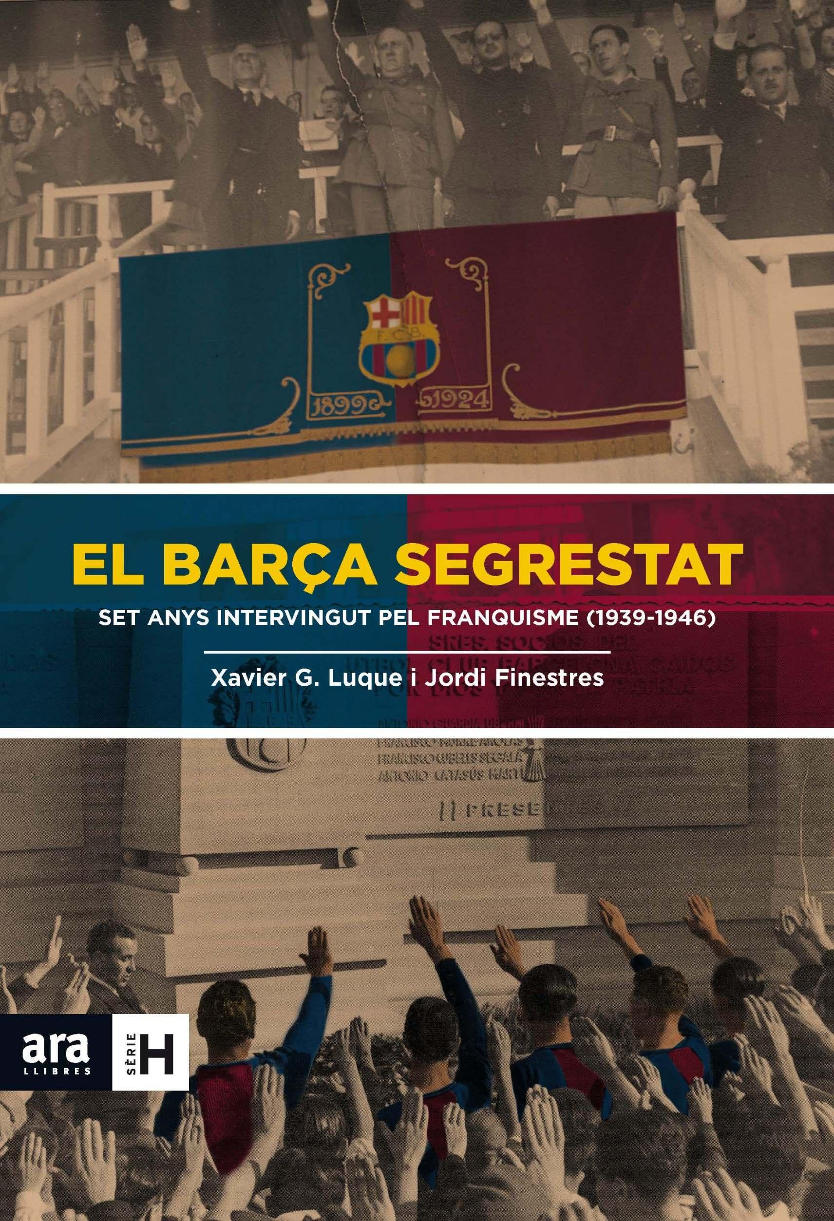 EL BARÇA SEGRESTAT: SET ANYS INTERVINGUT PEL FRANQUISME (1939-1946)