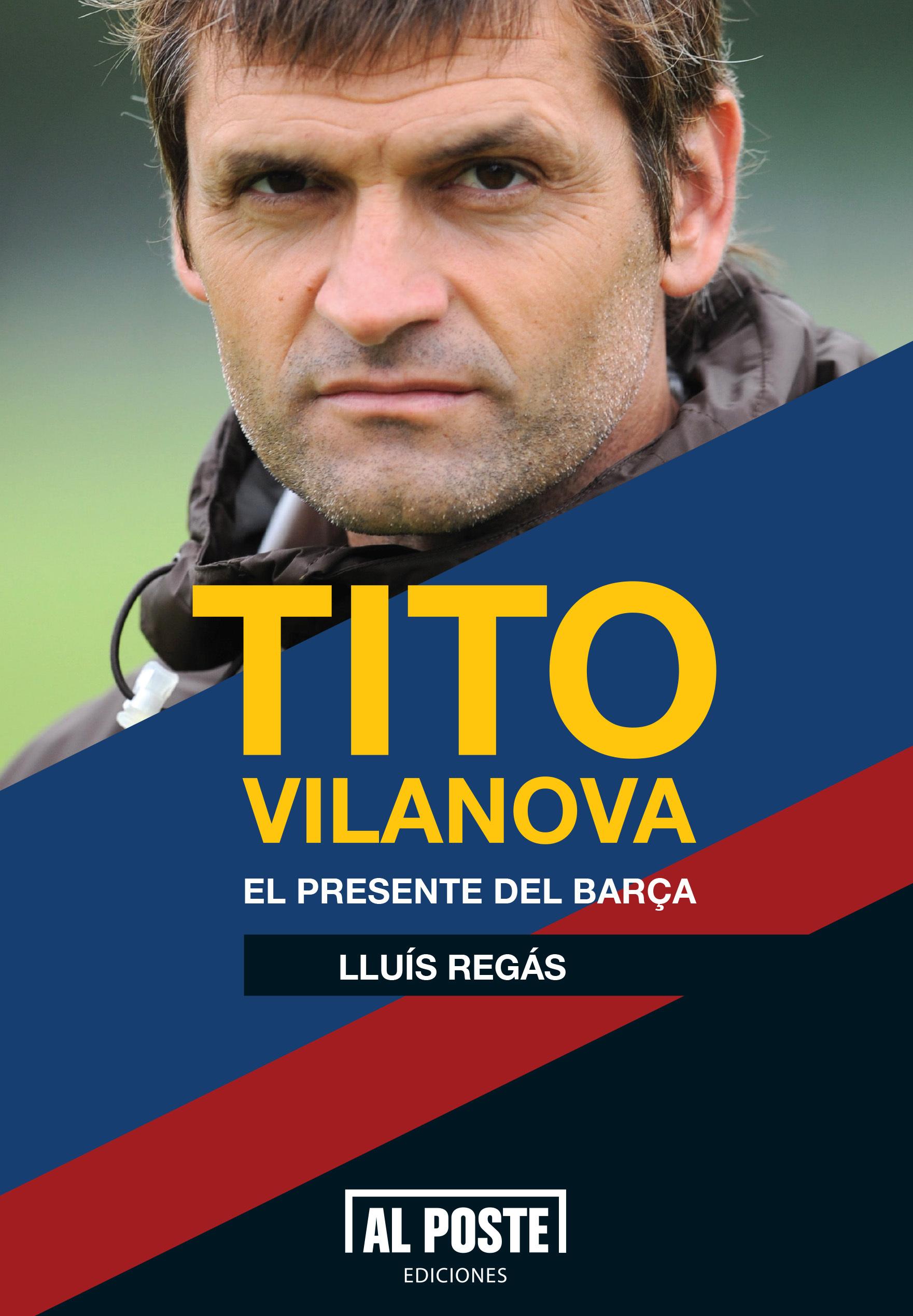 TITO VILANOVA: EL PRESENTE DEL BARÇA