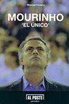 MOURINHO: EL ÚNICO