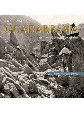 LA SIERRA DE GUADARRAMA EN LAS ANTIGUAS POSTALES