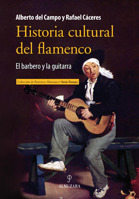 HISTORIA CULTURAL DEL FLAMENCO. EL BARBERO Y LA GUITARRA