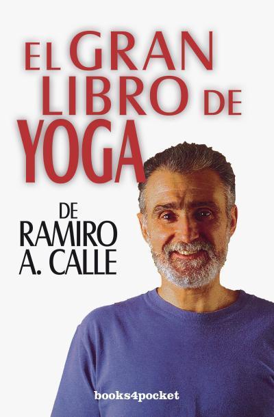 EL GRAN LIBRO DE YOGA DE RAMIRO CALLE