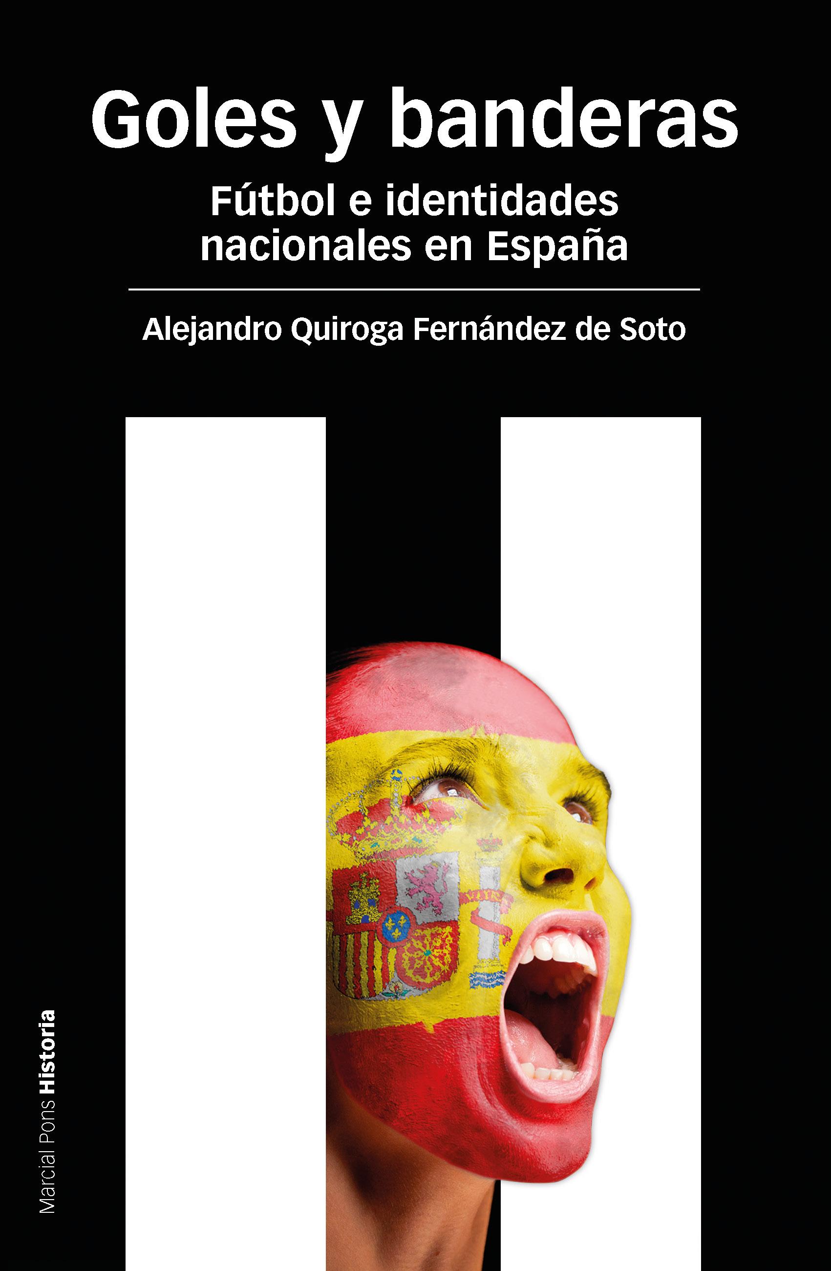 GOLES Y BANDERAS- FUTBOL E IDENTIDADES NACIONALES EN ESPAÑA