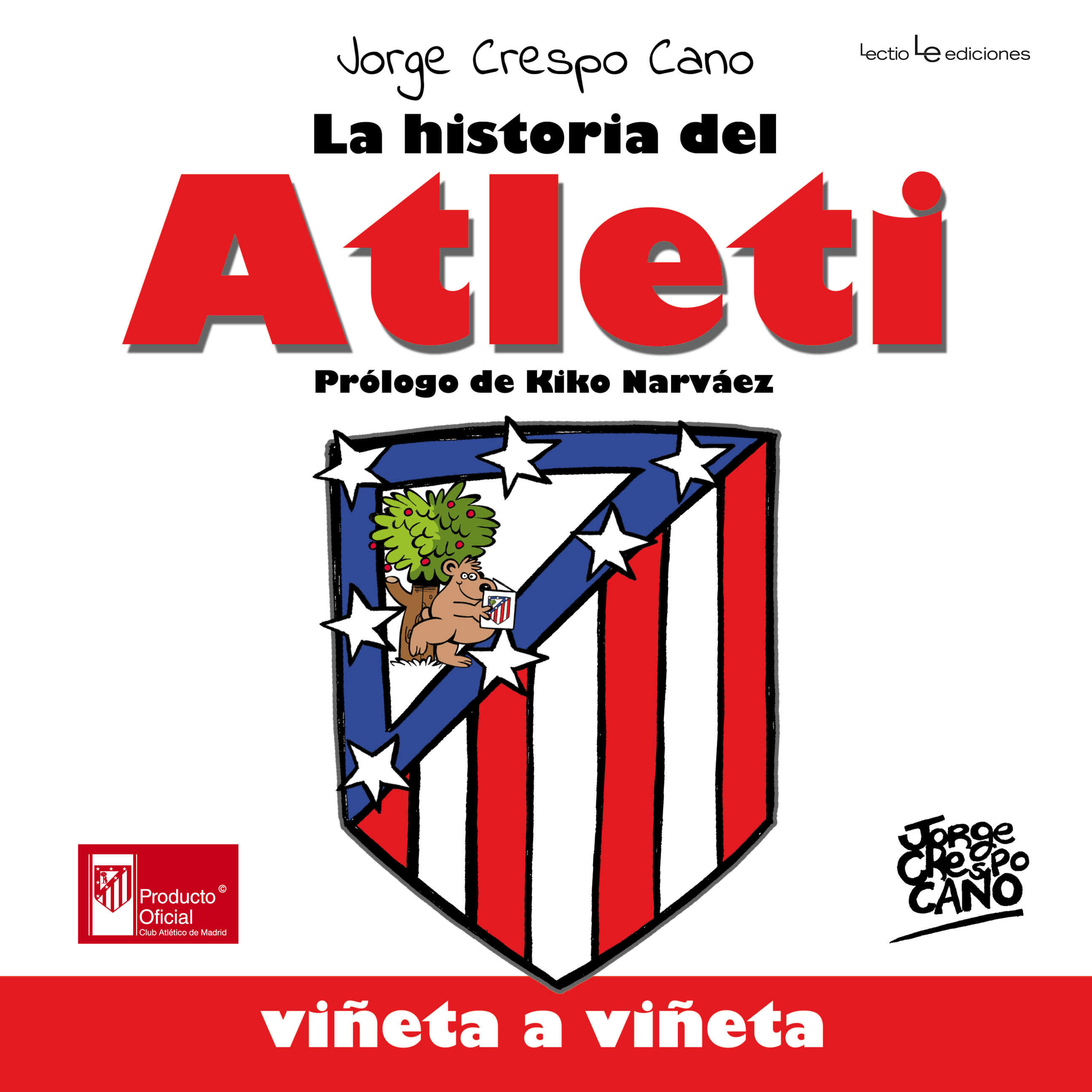 LA HISTORIA DEL ATLETI. VIÑETA A VIÑETA